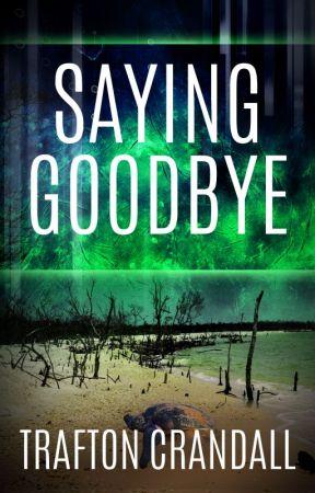 Saying Goodbye  #PlanetOrPlastic by TraftonCrandall