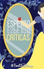 Espejito, espejito: Críticas by FamiliaDisney