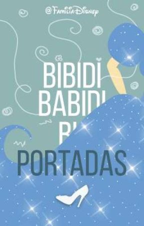 Bibidibabidibu: Portadas by FamiliaDisney