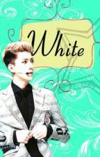 White [Exo Sehun FF] by AdriannaSprings