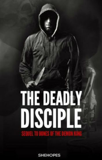 The Deadly Disciple