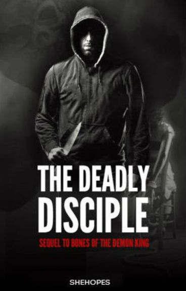 The Deadly Disciple