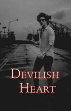 Devilish Heart † H.S (AU) HIATUS by shefornamjoon