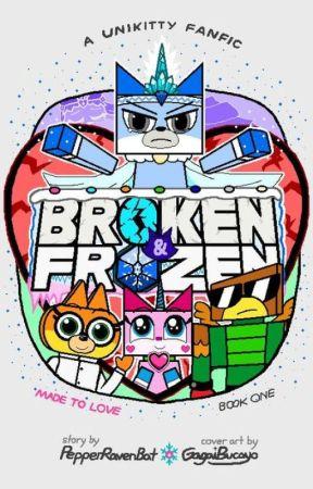 Broken & Frozen (Unikitty!) by PepperRavenBat