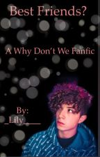 Best Friends? (Wdw fanfic) by _Lily____