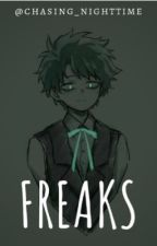 Freaks |BNHA by Chasing_Nighttime