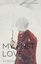 My first love ( luhan y tu ) by real-time