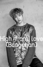 High From Love (Bangchan skz)  by ouyahjimin