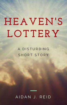 Heaven's Lottery by AidanJReidAuthor