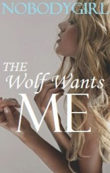 The Wolf Wants Me //OLD VERSION// DISCONTINUED//