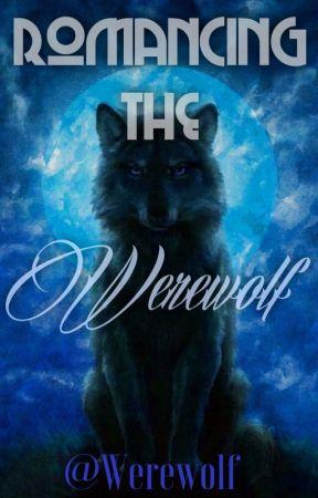 Romancing the Werewolf by werewolf