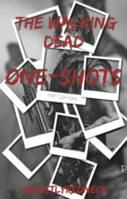 The Walking Dead One-Shots/Imagines by -GhostlyRedneck