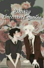 Drarry x Incorrect Quotes by Drarry_fucking_lover