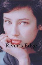 River's Edge  by Jgirl7302
