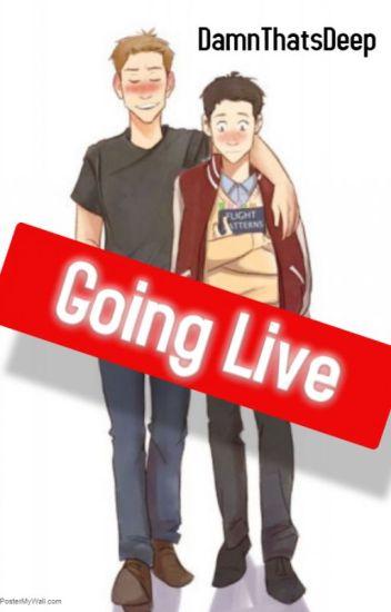 Going Live- A Destiel Fanfic
