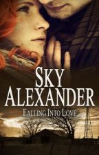 Falling Into Love (Historical Romance Collection) The Fires of Love & Hate by skyalexander1