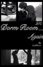 Dorm Room 210... Again? by DiedT0Live