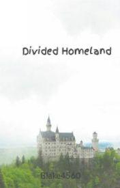 Divided Homeland by Blake4560