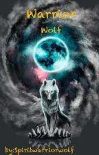 Warrior Wolf by spiritwarriorwolf