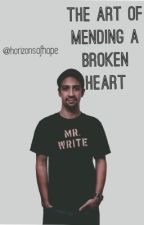 The Art of Mending a Broken Heart // Lin-Manuel Miranda  by horizonsofhope