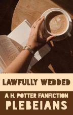 lawfully wedded by plebeians-