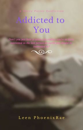 Addicted to You (Draco/Ginny fanfic) by Leen_PhoenixRae