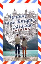 London and Danger's Escapade by NicAthena