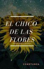 El chico de las flores by Galaxy_and_Books