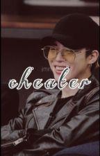 Cheater    Jimin FF by Cheolcheesy