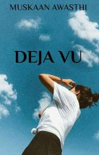 Deja Vu by getout_imreading