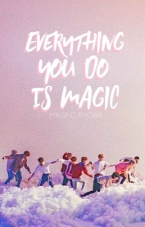 Everything You Do Is Magic | seventeen au by imagineuphoria
