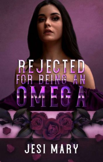 Rejected for Being an Omega (Rejected#1)