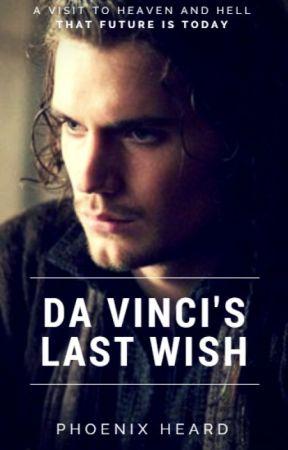 Da Vinci's Last Wish by Zevheen7