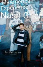 My American experience : Nash Grier by esterandnash