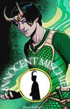 Innocent Mischief (Loki Laufeyson) by RheyaBellatrix