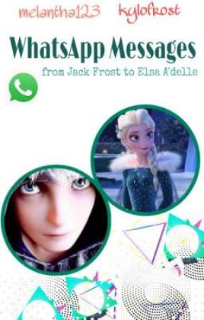 Whatsapp Messages (Jelsa)  by melantha123