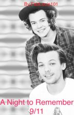 A Night to Remember 9/11 (Larry Stylinson Short) by FabLouis101