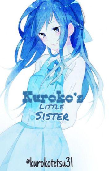 Kuroko's Little Sister (Kuroko no Basket Fanfiction)