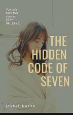 The Hidden Code Of Seven by jokbal_kween