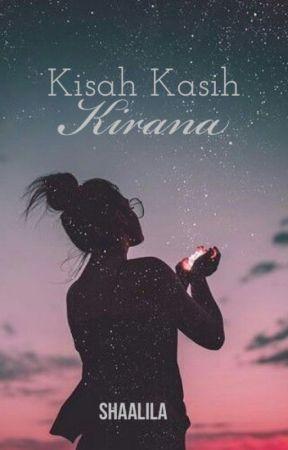 Kisah Kasih Kirana by shaalila