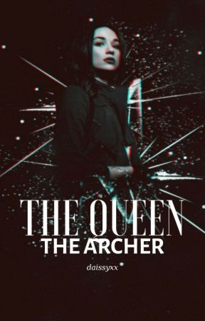 The Queen, the Archer |Narnia Fanfiction| by Daissyxx