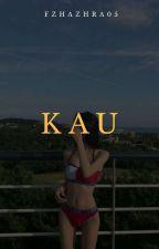 KAU by fzhazhra05
