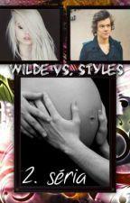 Wilde vs. Styles 2. séria by xx_Netty_xx