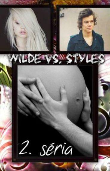 Wilde vs. Styles 2. séria