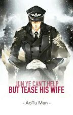Jun Ye Can't Help But Tease His Wife by _RainBurst_