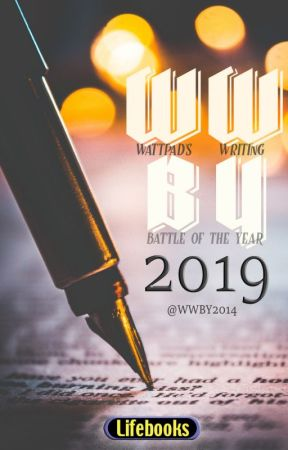 WATTPAD'S WRITING BATTLE OF THE YEAR (2019) by WWBY2014