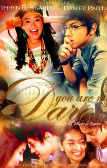 You Are My Dare * KathNiel *
