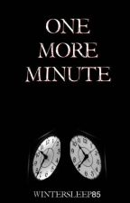 One More Minute by WinterSleep85