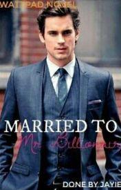 Married to Mr Billionaire by mynameisjayjay