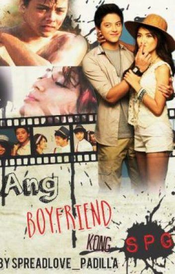 Ang Boyfriend Kong SPG (KathNiel)